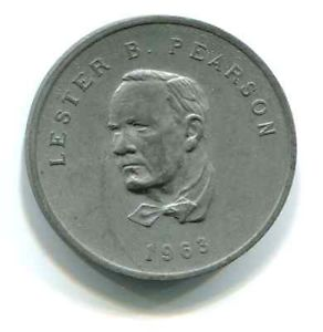 This collector medallion of Pearson was issued by Shell Canada as part of a coin-series on Canada's prime ministers.